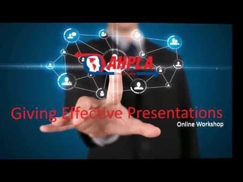 "Welcome to our Online Workshop ""Giving Effective Presentations"""