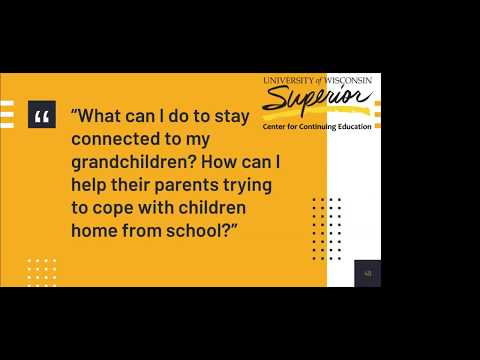 Webinar 4: How Grandparents Play a Role in a Virtual World