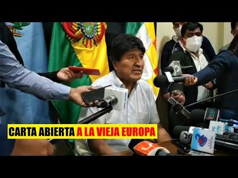 Evo Morales leyó una carta abierta dirigida al Parlamento Europeo - CARTA ABIERTA A LA VIEJA EUROPA