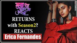 Shaheer and Erica starter , Kuch Rang Pyaar Ke Aise Bhi to be back with Season 2? | TellyChakkar - TELLYCHAKKAR