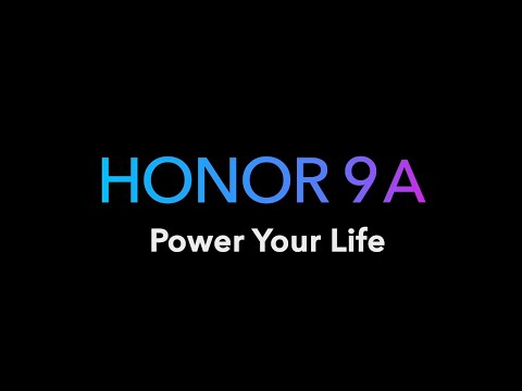 Introducing HONOR 9A #PowerYourLife