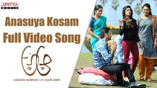 Anasuya Kosam Full Video Song || A Aa