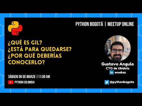 ¿Qué es GIL? ¿Está para quedarse? ¿Por qué deberías conocerlo? | Python Bogotá