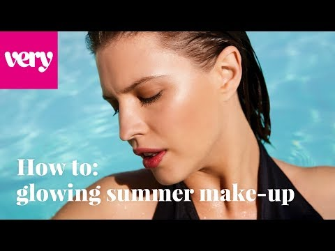 very.co.uk & Very Voucher Code video: Glowing Summer Make Up Tutorial | Very Beauty