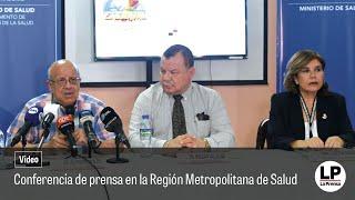 Conferencia de prensa en la Región Metropolitana de Salud