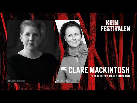 Møte med Clare Mackintosh – politikvinne og forfatter