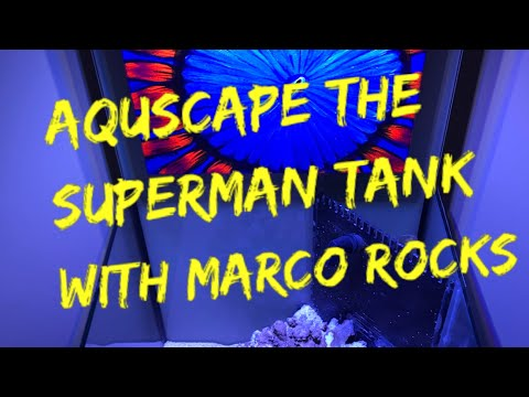 Aquscape the superman tank with Marco rocks part 3