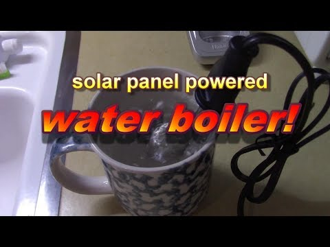 How to Boil Water with 100W Solar Panels! 8-16 oz! boils in 10-15 mins. 12v water heater! - Ez DIY