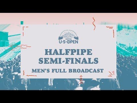 Full Broadcast Replay - 2018 Burton U·S·Open Men?s Halfpipe Semi-Finals