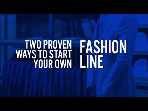 connectYoutube - Two PROVEN Ways to Start Your Own Fashion Line!!