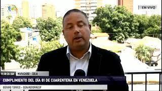 EN VIVO - Cumplimiento del día 81 de cuarentena en Venezuela