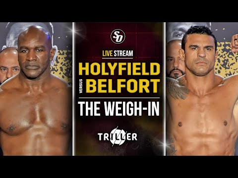 LIVE • Evander Holyfield vs. Vitor Belfort  [ THE WEIGH-IN ] w/ Undercard Fighters