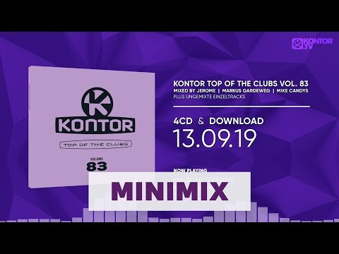 Kontor Top Of The Clubs Vol. 83 (Official Minimix HD)