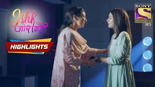 Will Ishqi Be Misunderstood By Everyone?   Episode 58   Highlights - SETINDIA