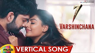 Varshinchana Romantic Vertical Song | 7 Telugu Movie | Havish | Anisha Ambrose | Mango Music - MANGOMUSIC
