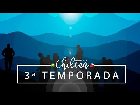 Vai começar La Mirada Chilena - 3ª Temporada | Pigmento F