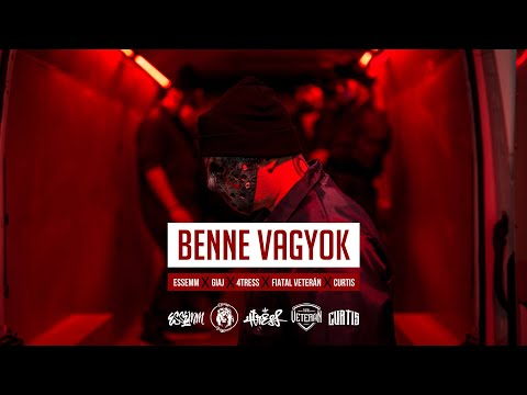 Essemm x Giaj x 4tress x Fiatal Veterán x Curtis – BENNE VAGYOK (Official Music Video)