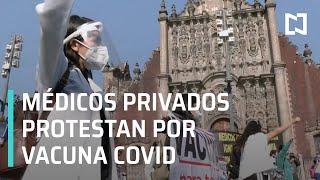 Médicos privados protestan en Palacio Nacional y exigen ser vacunados - En Punto