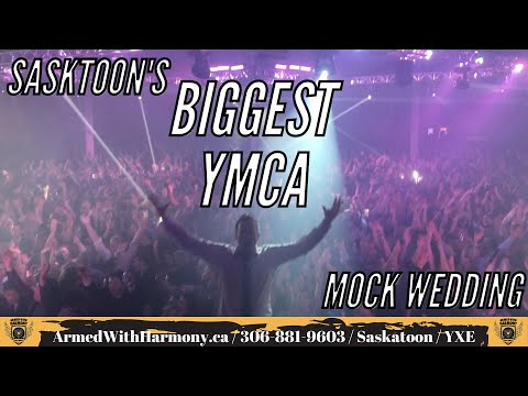 Saskatoon Wedding DJ Armed With Harmony   Mock Wedding Massive YMCA 4000 People