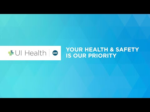 UI Health: Your Health and Safety is Our Priority