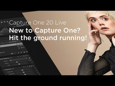 Capture One 20 Live: Know-how | New to Capture One? Hit the ground running!