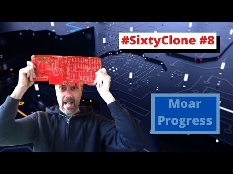 #92 #SixtyClone #8 - Moar Parts