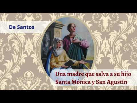Una madre que salva a su hijo | Santa Mónica y San Agustín