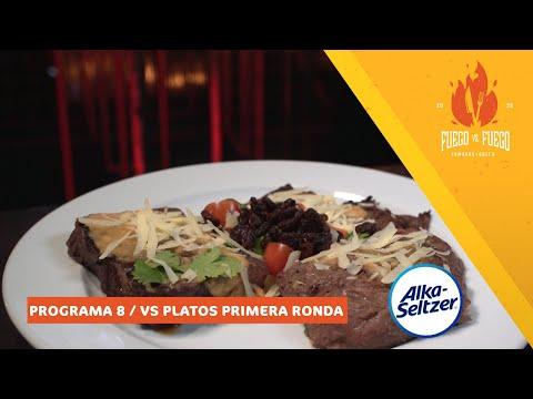 FUEGO VS FUEGO / PROGRAMA 8 / EL VS DE LOS PLATOS DE LA PRIMERA COMPETENCIA