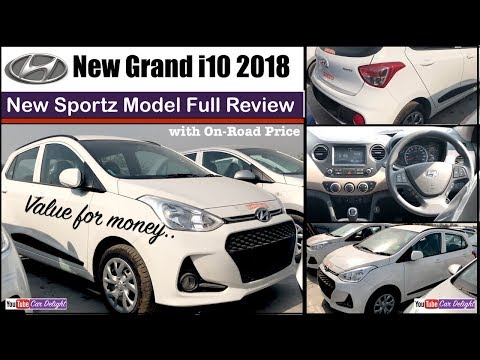 Hyundai Grand i10 2018 Sportz Detailed Review with On Road Price | Team Car Delight