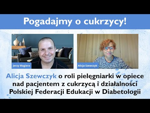 Alicja Szewczyk o roli pielęgniarki w opiece nad pacjentem z cukrzycą i działalności PFED