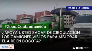 ¿Apoya usted sacar de circulación los camiones viejos para mejorar el aire en Bogotá