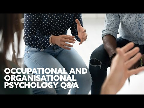 LIVE Q&A - Occupational and Organisational Psychology | Northumbria University, Newcastle
