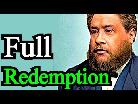 Full Redemption - Charles Spurgeon Audio Sermons