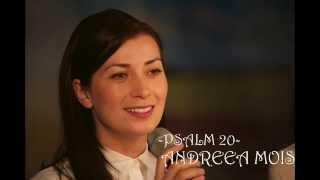 Psalm 20 - Andreea Mois