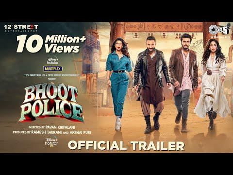 Bhoot Police - Trailer | Saif Ali Khan | Arjun Kapoor | Jacqueline Fernandez | Yami Gautam