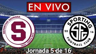 Donde ver Saprissa vs. Sporting San José en vivo, por la Jornada 5 de 16, Liga Costa Rica