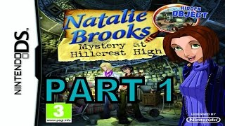 Natalie Brooks Mystery At HillCrest High (NDS) Walkthrough Part 1 With Commentary