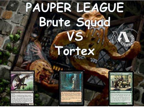 Pauper League R5 Brute squad Vs Tortex