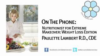 Paulette Lambert Discusses Extreme Makeover: Weight Loss Edition