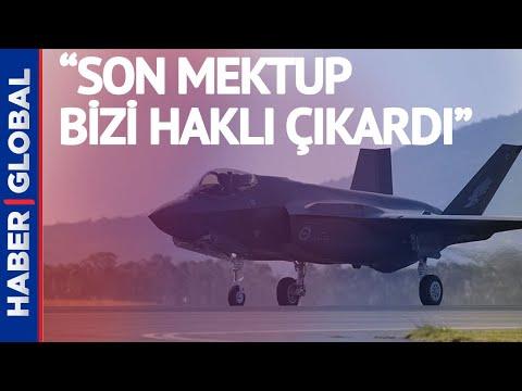 Türkiye'den ABD'ye F-35 Tepkisi: ABD'nin Son Mektubu Bizi Haklı Çıkardı
