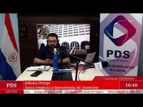 Estuvimos en comunicación con Johana Ortega - Jueza emplaza a Intendencia de Asunción