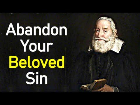 Abandon Your Beloved Sin - Puritan Robert Bolton