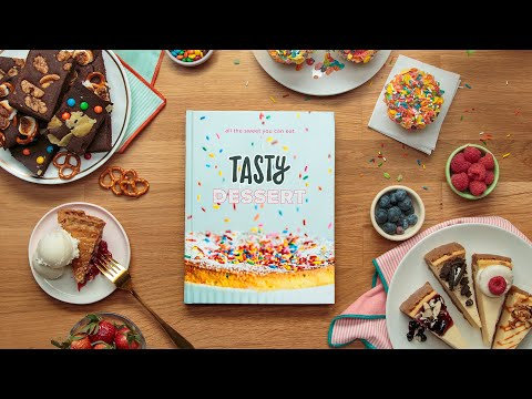 Introducing the Tasty Dessert Cookbook ? Tasty