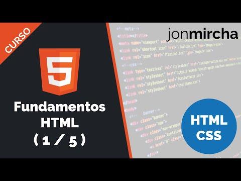 Curso HTML & CSS: Fundamentos HTML ( 1 / 5 ) - jonmircha