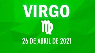 ? Horoscopo De Hoy Virgo - 26 de abril de 2021