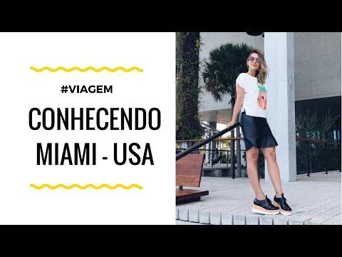 Conhecendo Miami - USA | Dicas e Roteiros de Viagem