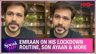 Emraan Hashmi shares his lockdown routine, new skills, cleaning home, his son Ayaan & more - ZOOMDEKHO