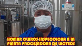 INSPECCIÓN A LA PLANTA DE PROCESADORA LACTEA POR LAS PRINCIPALES AUTORIDADES ..