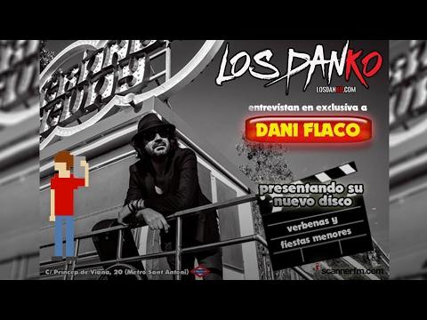 Los Danko con Dani Flaco | scannerFM