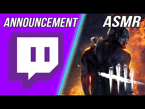 ASMR GAMING   Dead By Daylight: My Announcement With Going Live ~ ASMR Music & Whispering